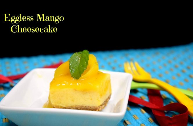 Eggless Mango Cheesecake