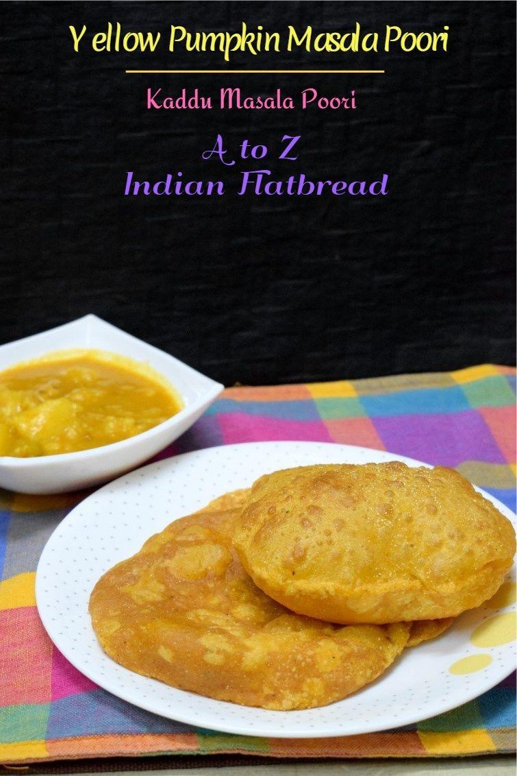 How to make Yellow Pumpkin Masala Poori