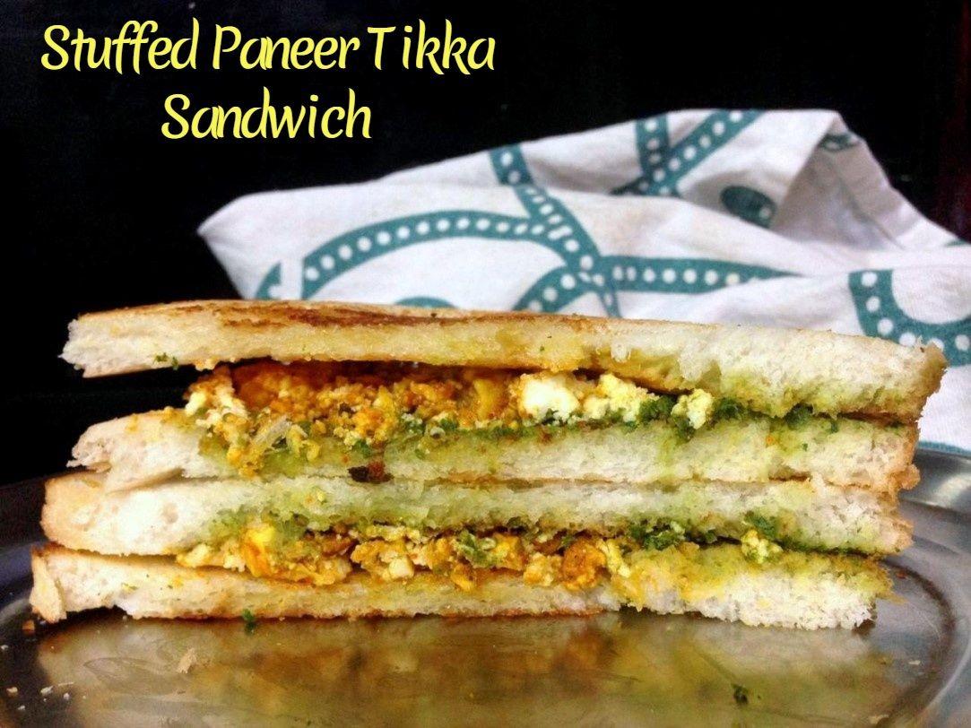 Stuffed Paneer Tikka Sandwich