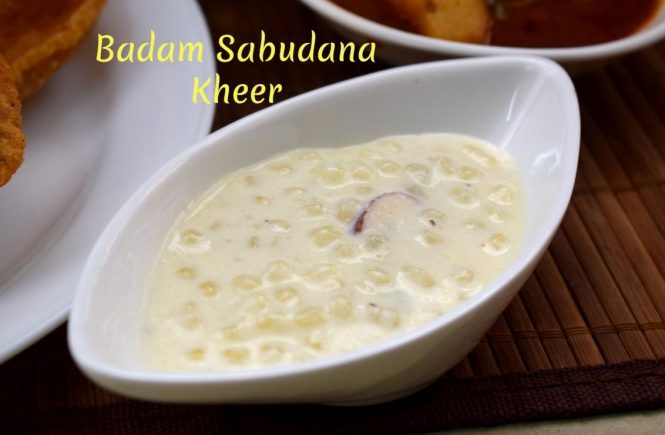 Badam Sabudana Kheer