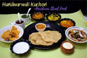 Haridwar wali Kachori - Street Food